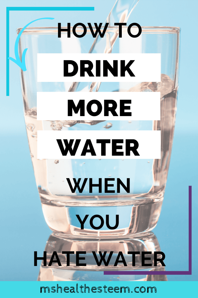 How To Drink More Water (When You Super Hate Water) Title Pin. In the background you can see drinking water being poured into a glass in front of a blue backdrop