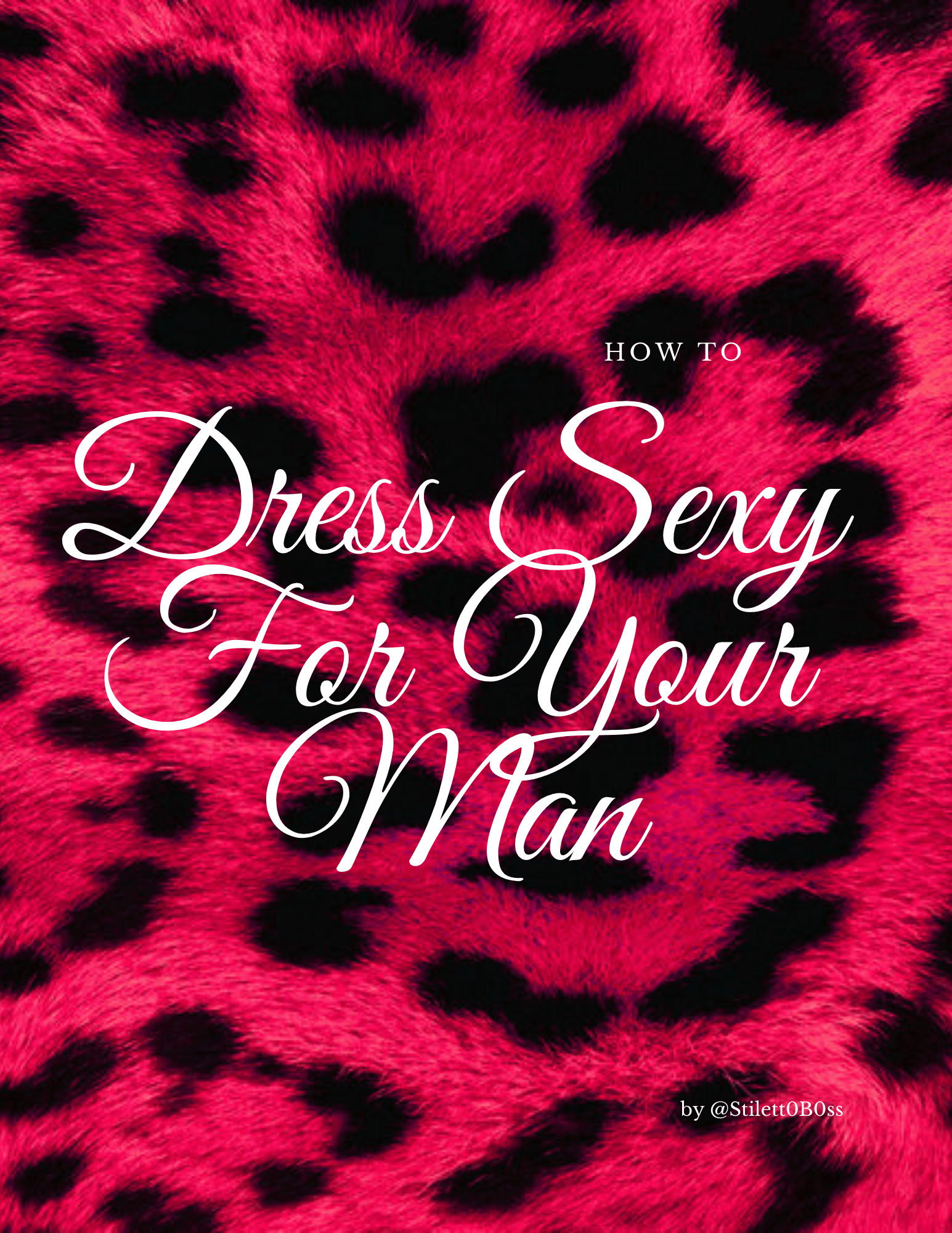 How to dress sexy for your man