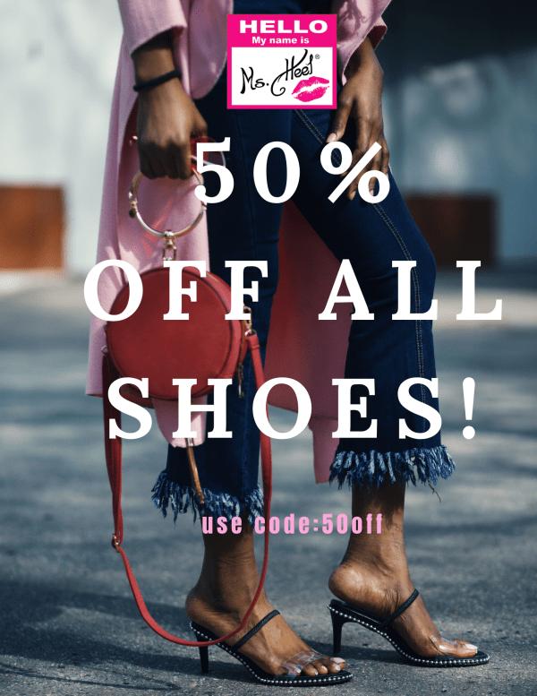 Ms. Heel Magazine end of season 50% off sale!