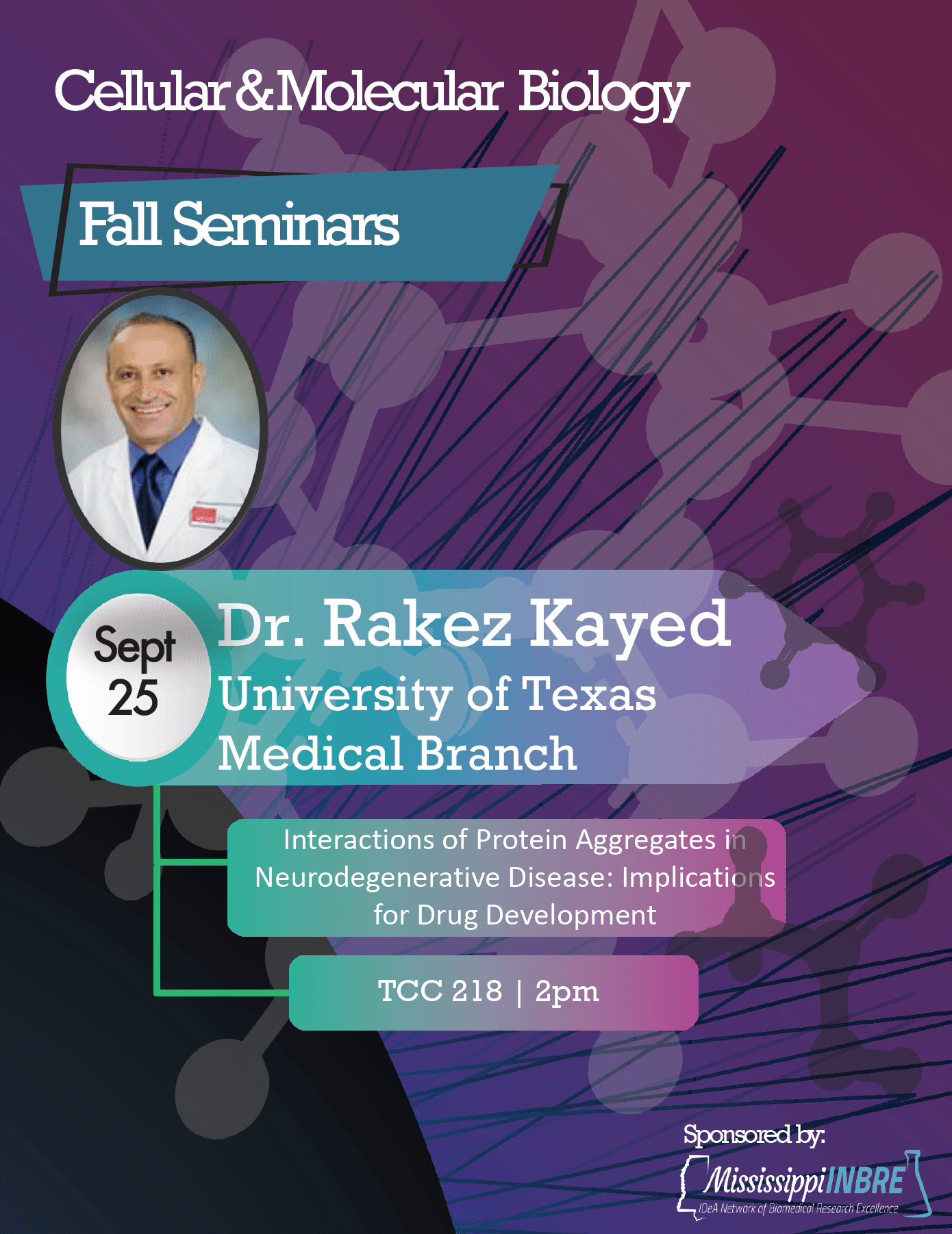 Dr. Rakez Kayed visits USM for CMB Seminar Series