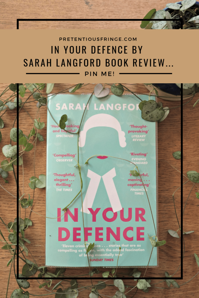 Pin this image to your pinterest board.  In Your Defence by Sarah Langford Book Review.