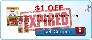 $1.00 off any two HORMEL Bacon Toppings
