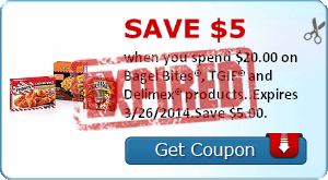 Save $5.00 when you spend $20.00 on Bagel Bites®, TGIF® and Delimex® products..Expires 3/26/2014.Save $5.00.