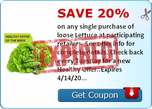 Save 20% on any single purchase of loose Lettuce at participating retailers. See offer info for complete details. Check back every Tuesday for a new Healthy Offer..Expires 4/14/2014.Save 20%.