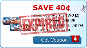 Save 40¢ when you buy any TWO (2) Pillsbury® Sweet Rolls OR Grands!® Sweet Rolls..Expires 4/30/2014.Save $0.40.