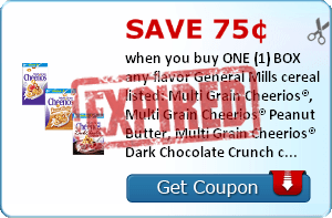 Save 75¢ when you buy ONE (1) BOX any flavor General Mills cereal listed: Multi Grain Cheerios®, Multi Grain Cheerios® Peanut Butter, Multi Grain Cheerios® Dark Chocolate Crunch cereal..Expires 4/30/2014.Save $0.75.