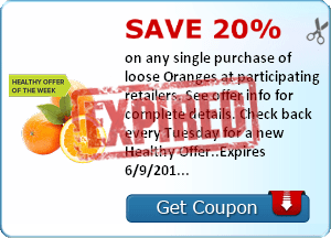 Save 20% on any single purchase of loose Oranges at participating retailers. See offer info for complete details. Check back every Tuesday for a new Healthy Offer..Expires 6/9/2014.Save 20%.