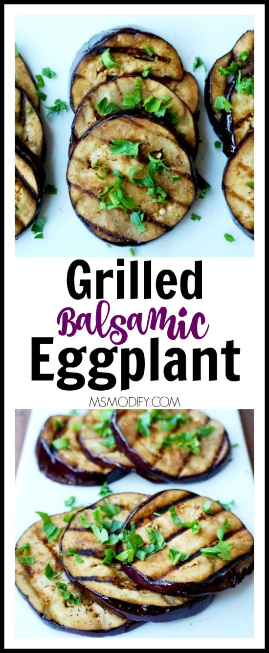 Grilled Balsamic Eggplant