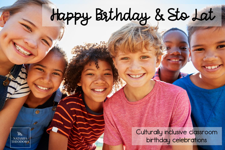 Happy Birthday, Sto Lat, Joyeux Anniversaire- Culturally Inclusive Birthday Celebrations
