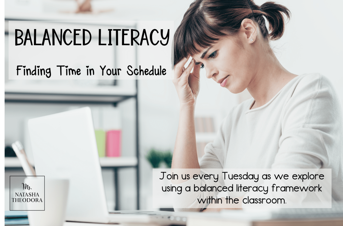 Balanced Literacy: Finding Time In Your Schedule