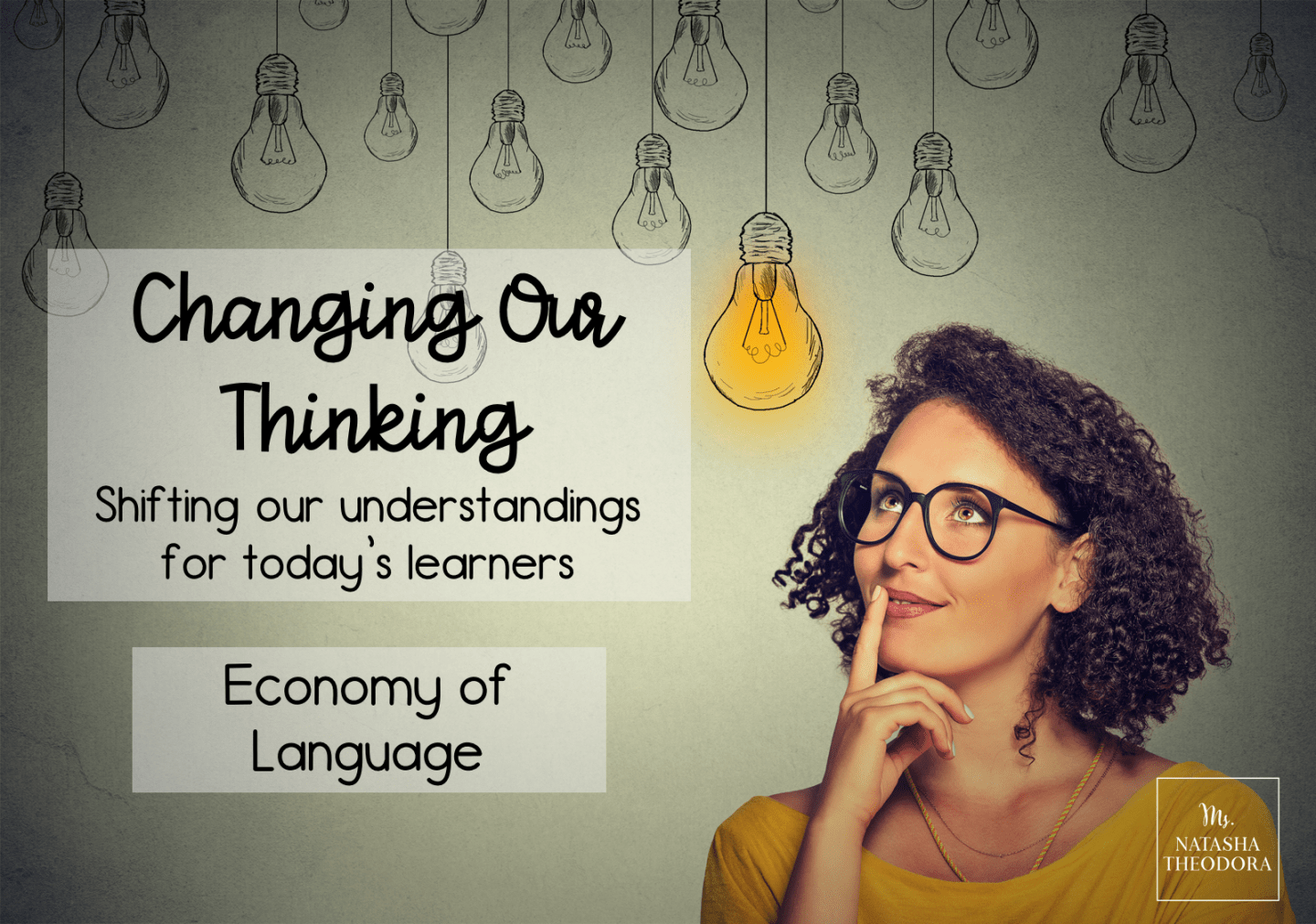 Changing Our Thinking: Economy of Language
