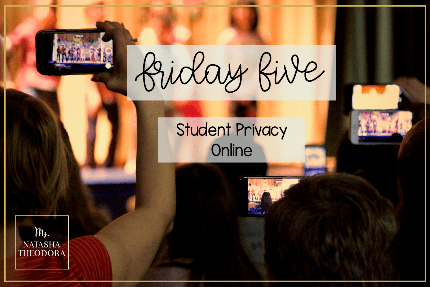 Friday Five: Student Privacy Online
