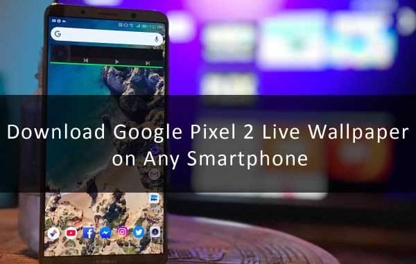 how to download pixel 2 wallpaper