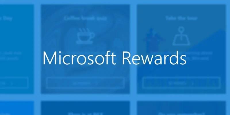 A Quick Look At Microsoft Rewards MSPoweruser