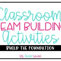 Classroom Team Building Activities for Everyone