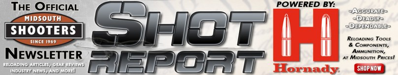 Welcome to the official newsletter for Midsouth Shooters Supply, Powered by Hornady Manufacturing!