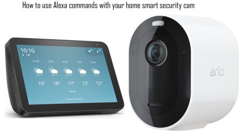How to use Alexa commands with your home smart security cam