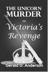 """Anderson's published his most recent novel, """"The Unicorn Murder or Victoria's Revenge"""" this summer."""