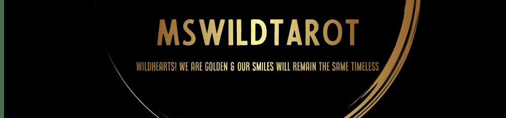 Ms.Wild Tarots