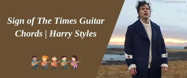 Sign of The Times Guitar Chords  Harry Styles