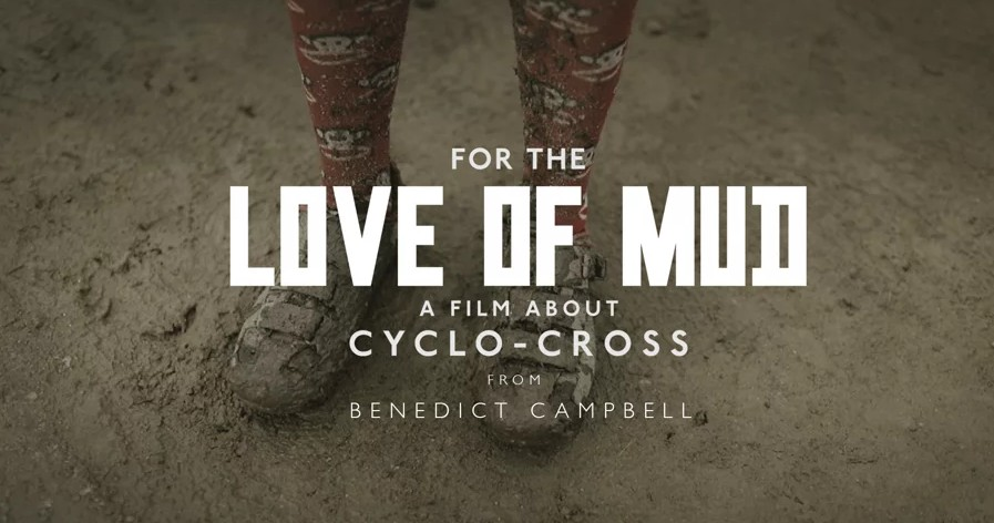FOR THE LOVE OF MUD [wideo]