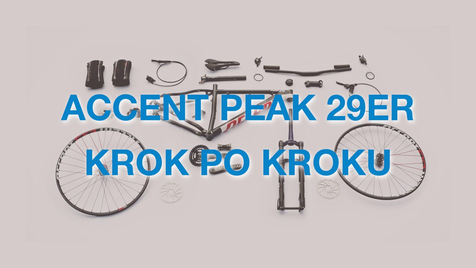 Accent Peak – 29er krok po kroku