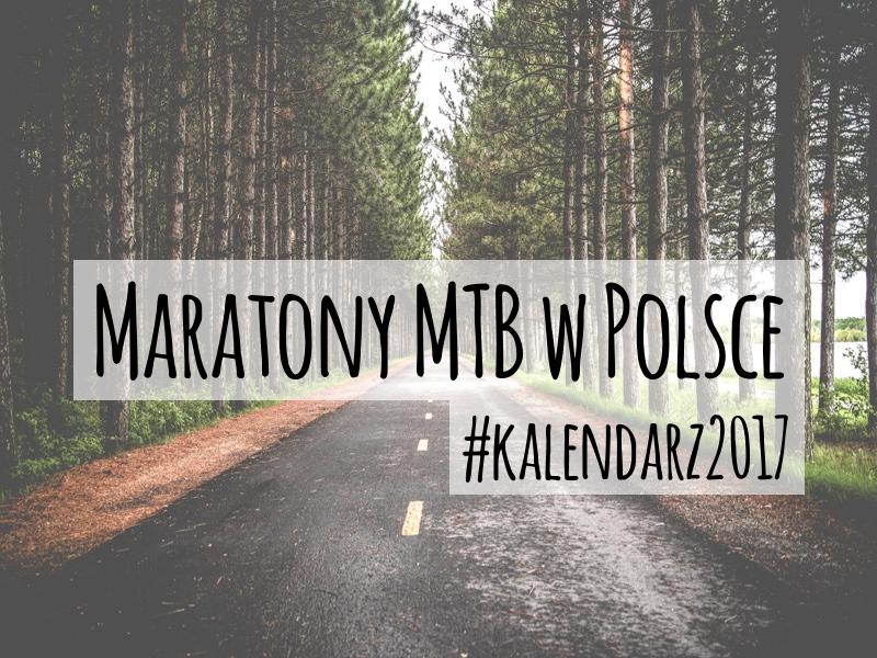 Maratony MTB w kraju 2017