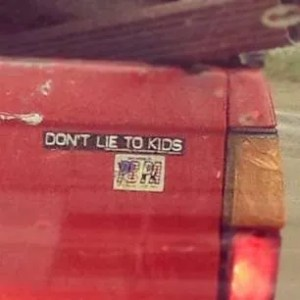 Bumper sticker on a pickup I passed the other day