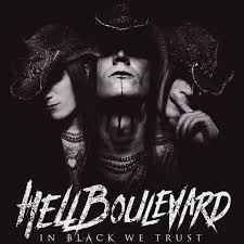 Hell Boulevard – In Black We Trust