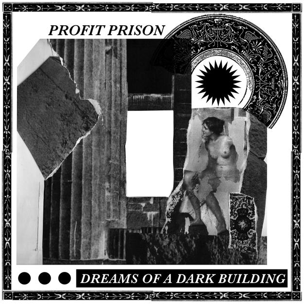 Profit Prison – Dreams of a Dark Building / Review