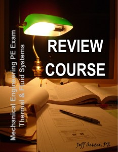Mechanical Engineering Thermal & Fluid Systems PE Exam Review Course
