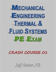Mechanical Engineering Thermal and Fluid Systems PE Exam Crash Course 01