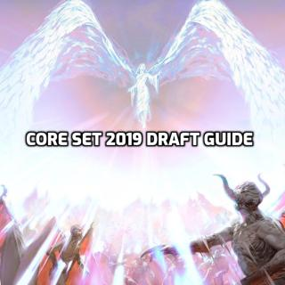 Core Set 2019 Draft Guide