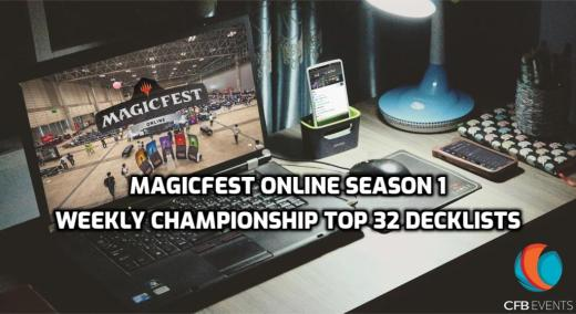 MagicFest Online Season 1 Weekly Championship Top 32 Decklists