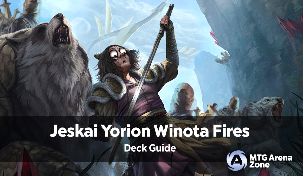 Jeskai Yorion Winota Fires Deck Guide