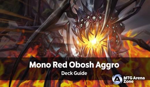 Mono Red Obosh Aggro Deck Guide