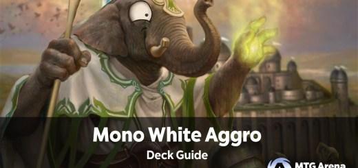 Mono White Aggro Deck Guide