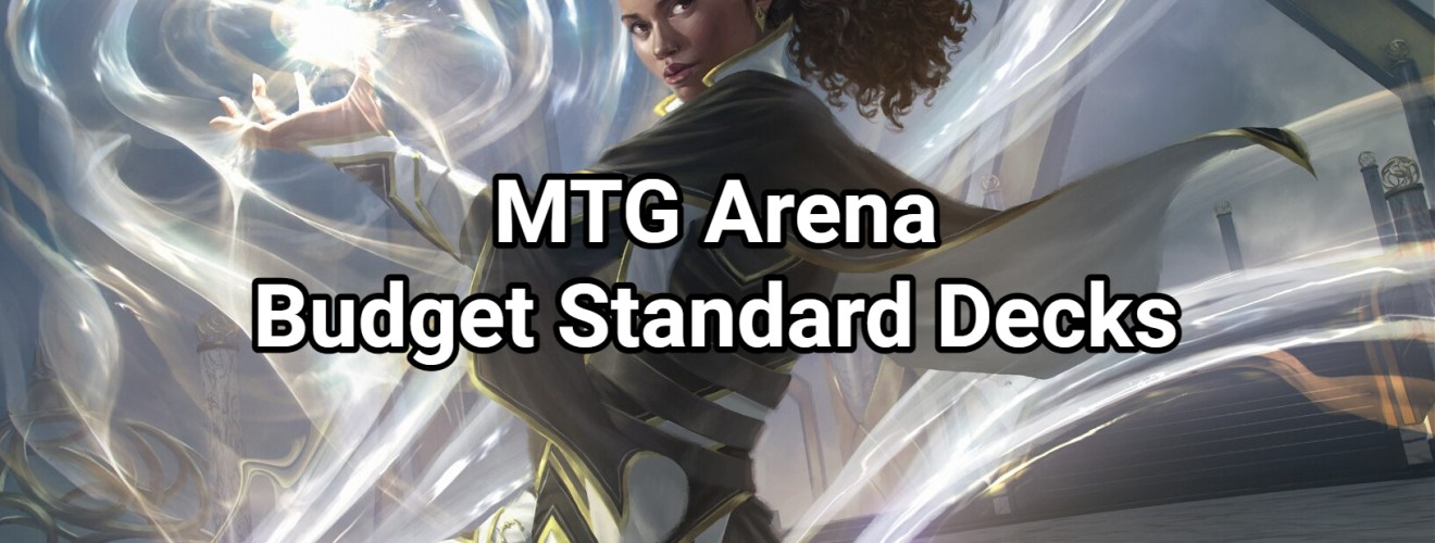 MTG Arena Budget Standard Decks - June 2021