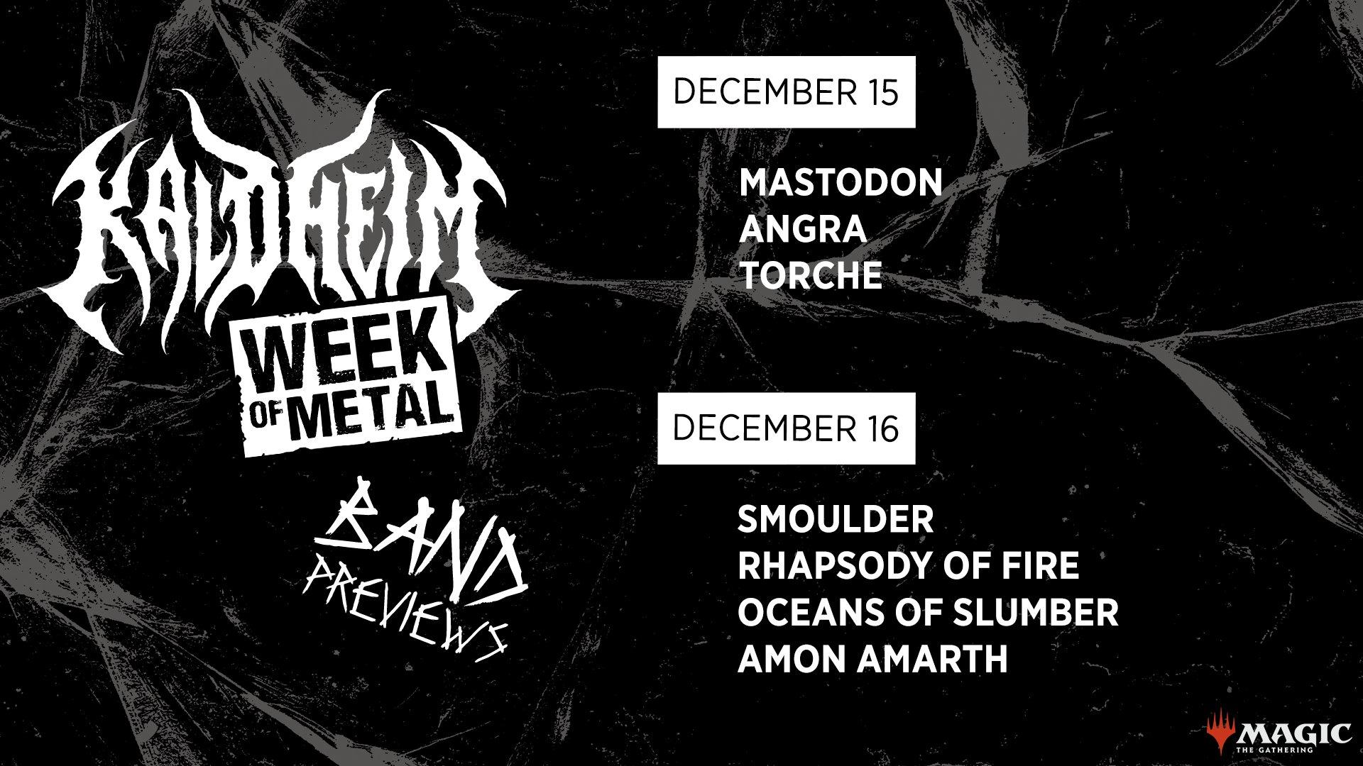 Week of Metal Schedule