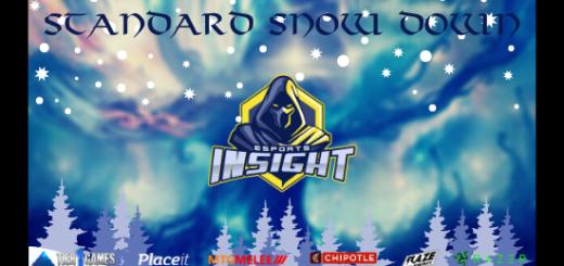 Insight Esports Presents Standard Snow-Down!