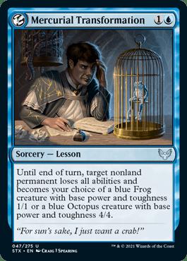 047 Mercurial Transformation Strixhaven Spoiler Card