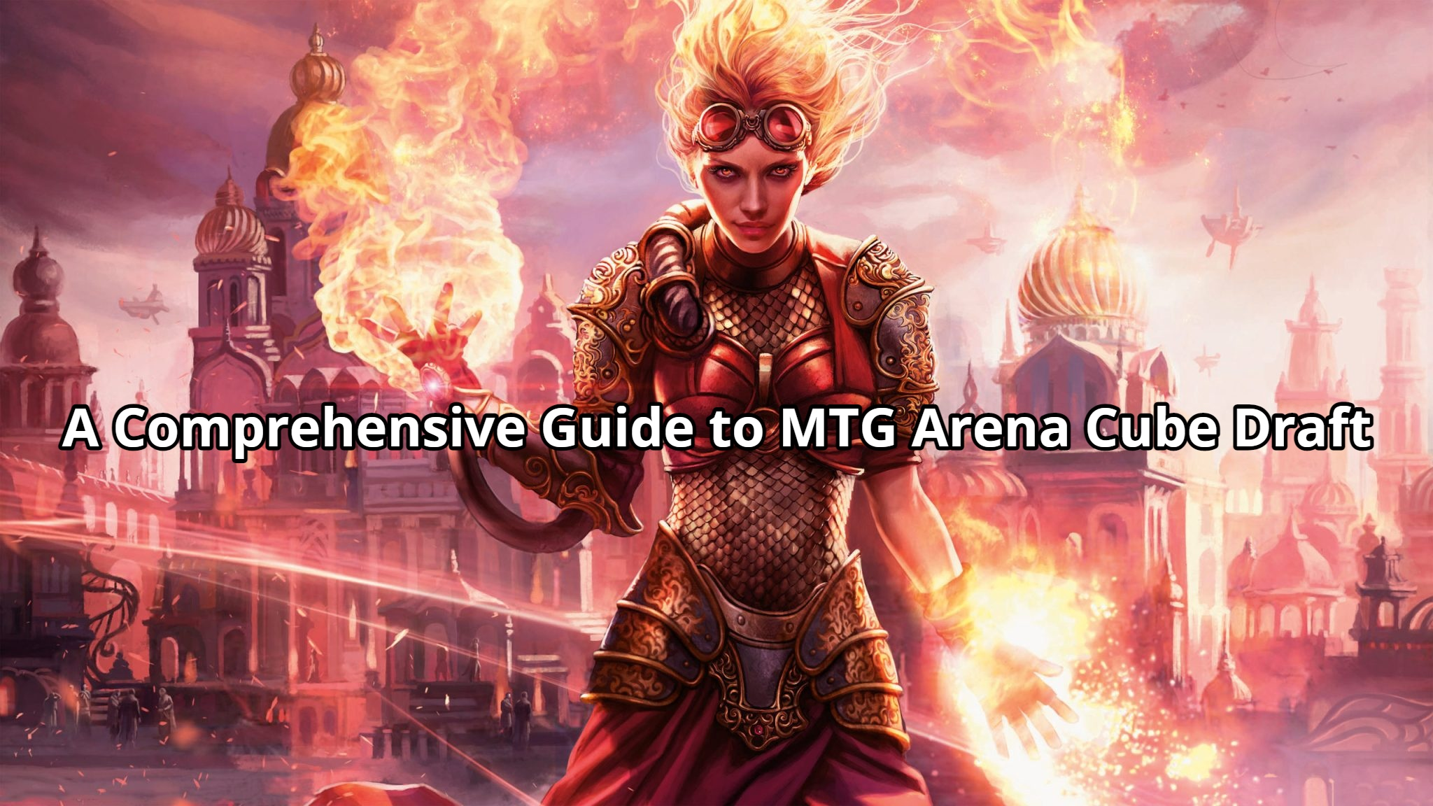 A Comprehensive Guide to MTG Arena Cube Draft