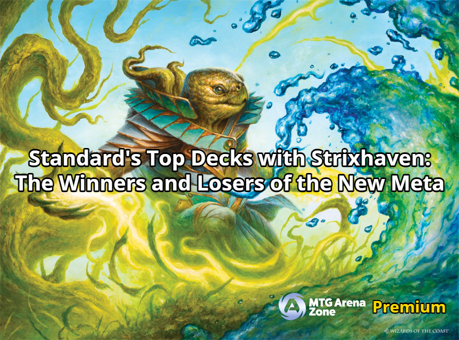 Standard's Top Decks with Strixhaven: The Winners and Losers of the New Meta