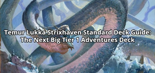 Temur Lukka Strixhaven Standard Deck Guide: The Next Big Tier 1 Adventures Deck