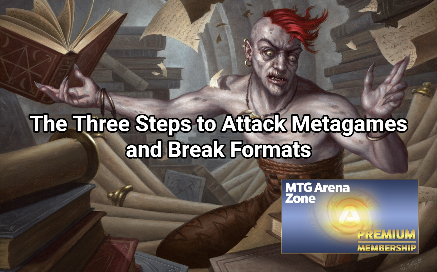 The Three Steps to Attack Metagames and Break Formats