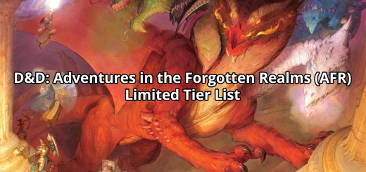 D&D: Adventures in the Forgotten Realms (AFR) Limited Tier List
