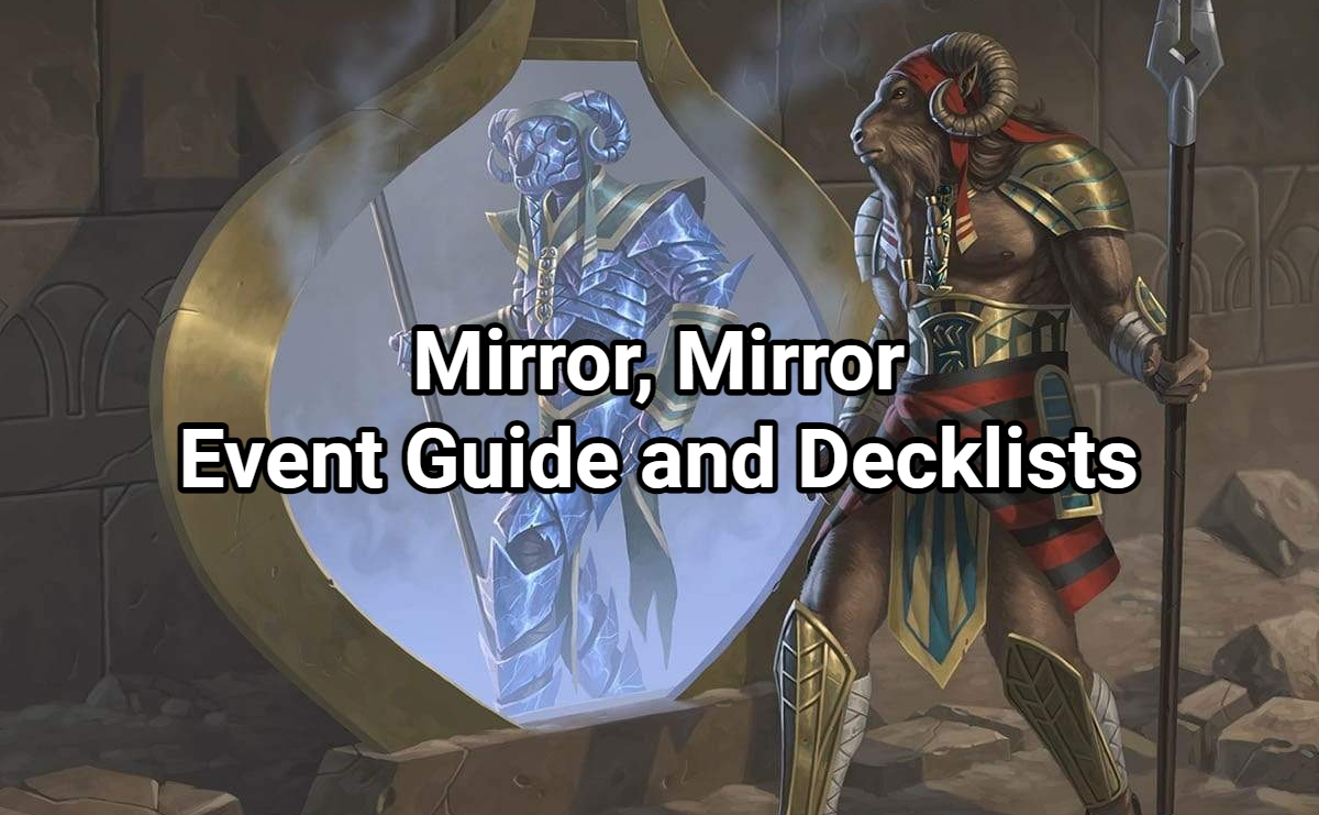 Mirror, Mirror Event Guide and Decklists