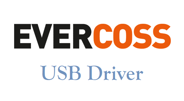 Evercoss USB Drivers Download for All Models