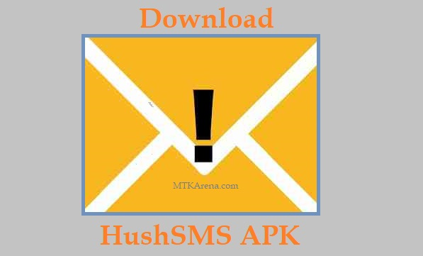 HushSMS APK Latest Download FRP Unlock For Android
