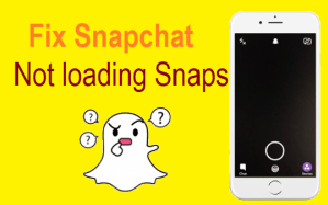 How To Fix Snapchat not loading Snaps Why Snapchat Not Working